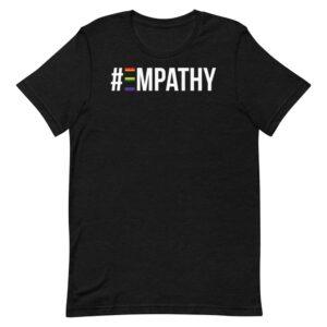 #Empathy Pride Tshirt