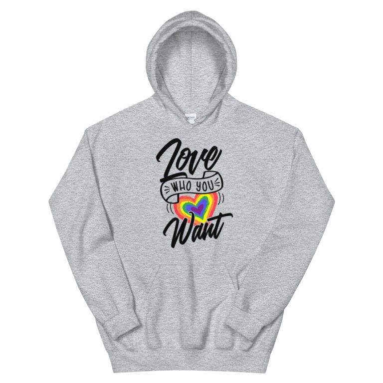 Love Who You Want LGBTQ Heavyweight Hoodie Grey