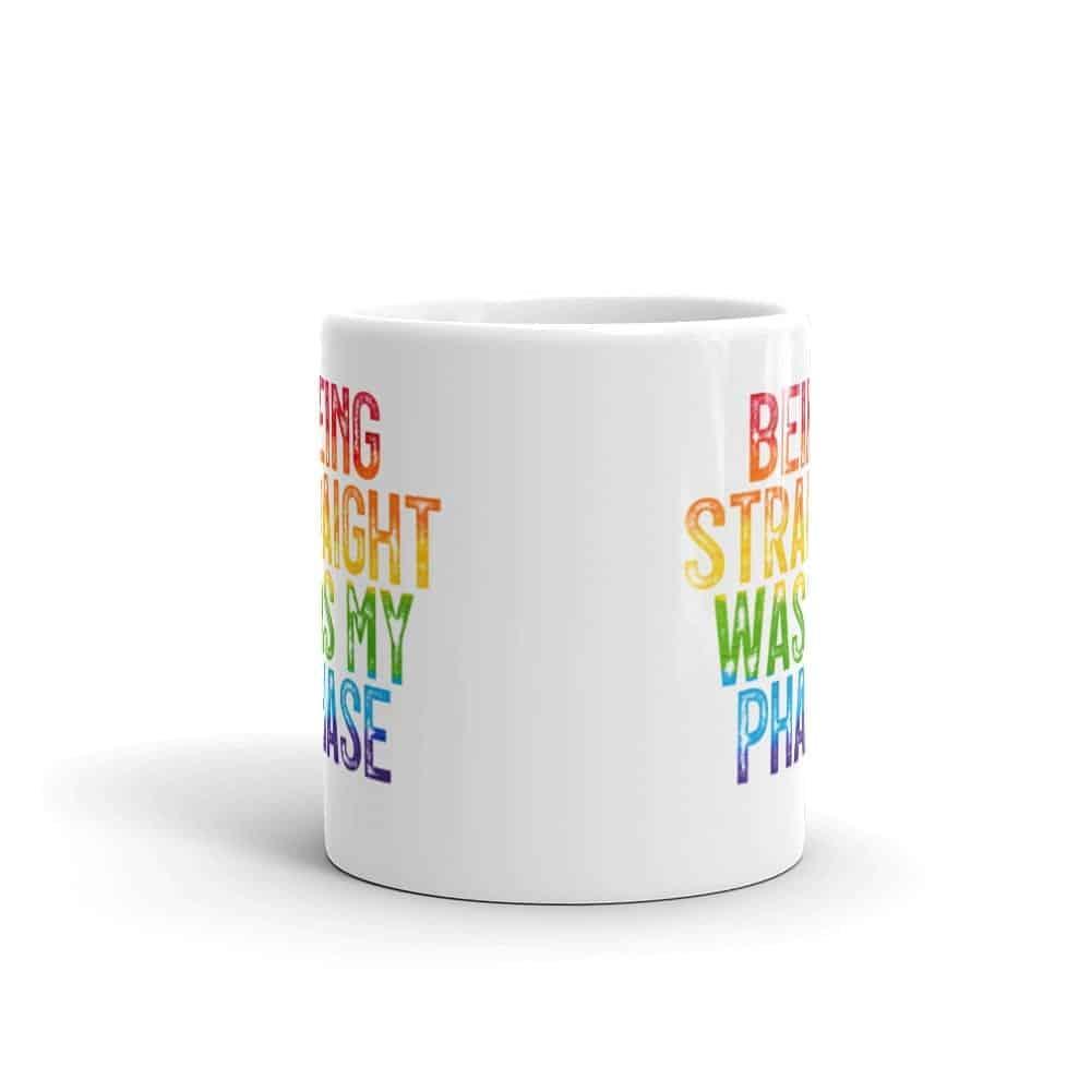 Being Straight Was My Phase Pride LGBT Coffee Mug