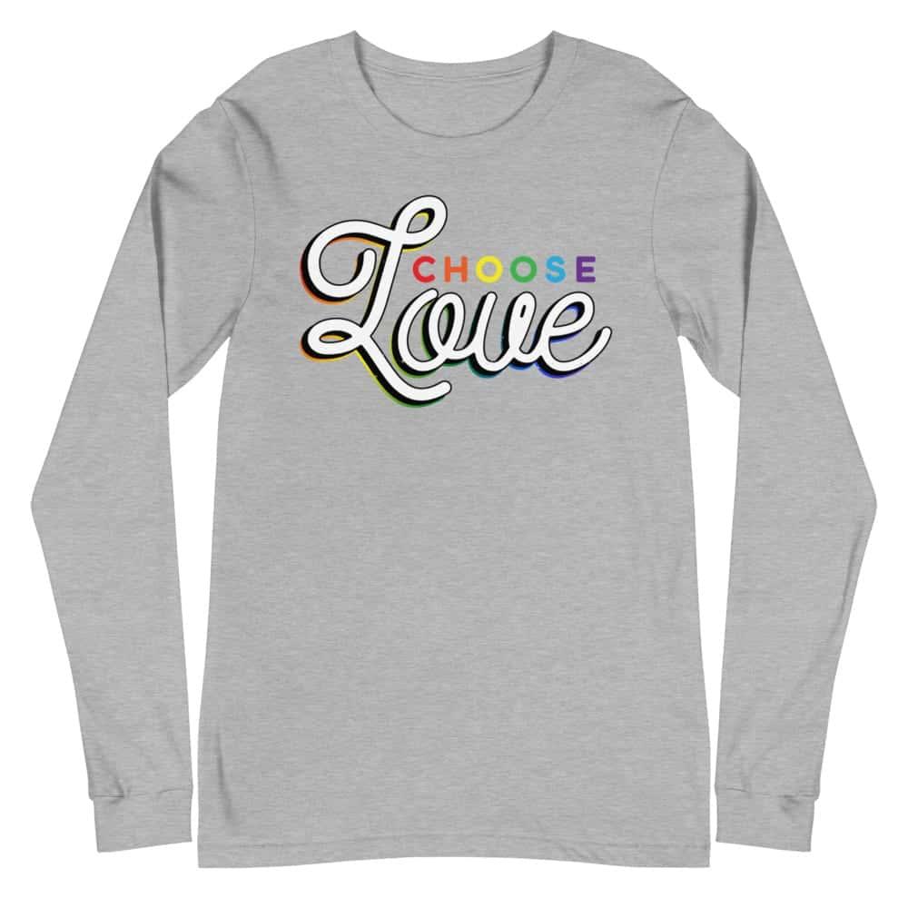 Choose Love Gay Pride Long Sleeve Tshirt