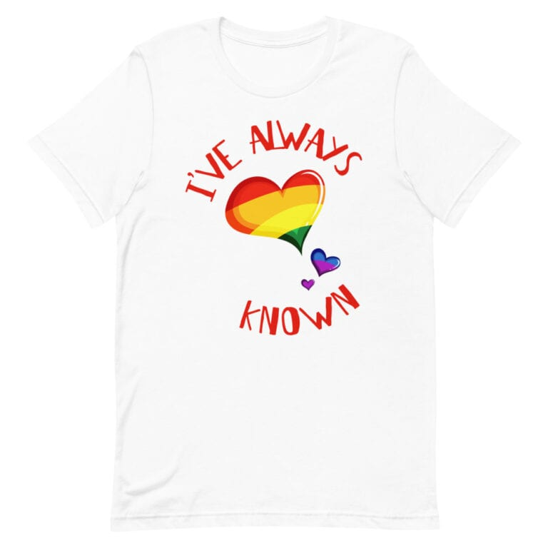 I've Always Known Coming Out Gay Pride Tshirt