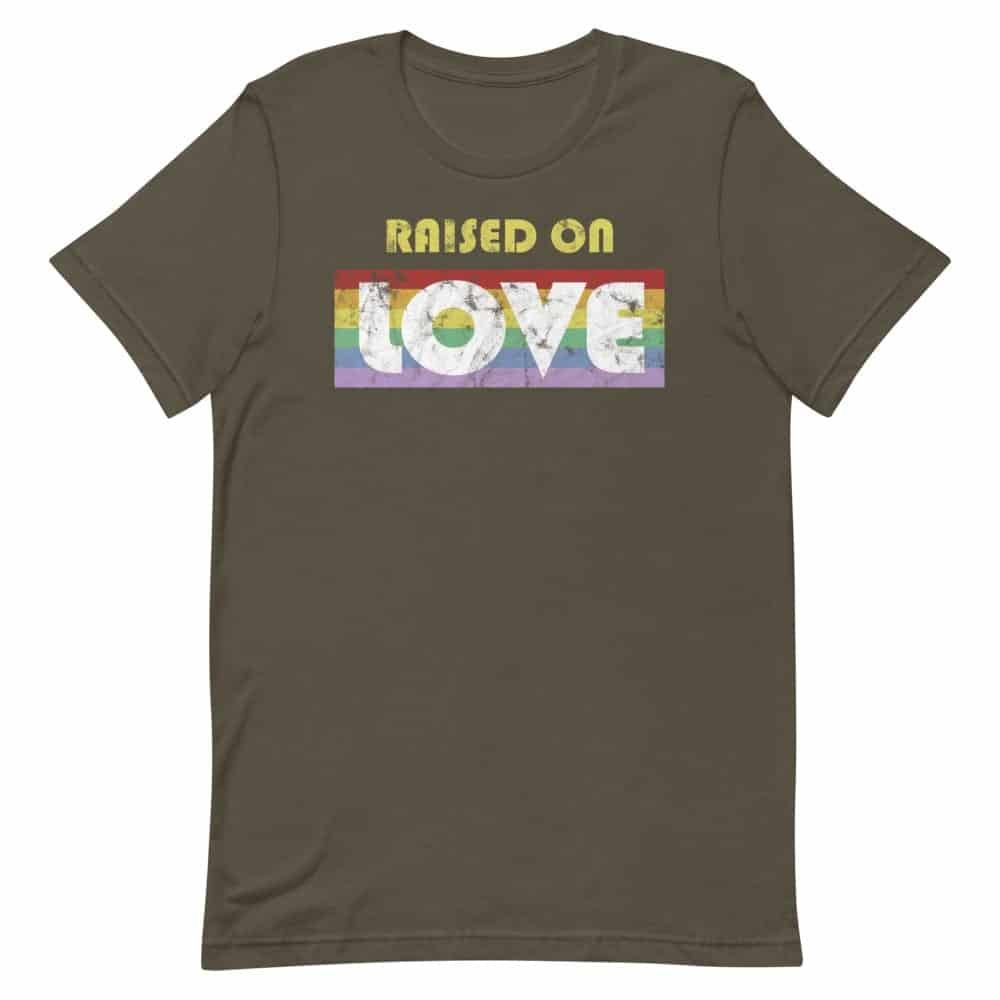 Raised on Love LGBT Pride Tshirt