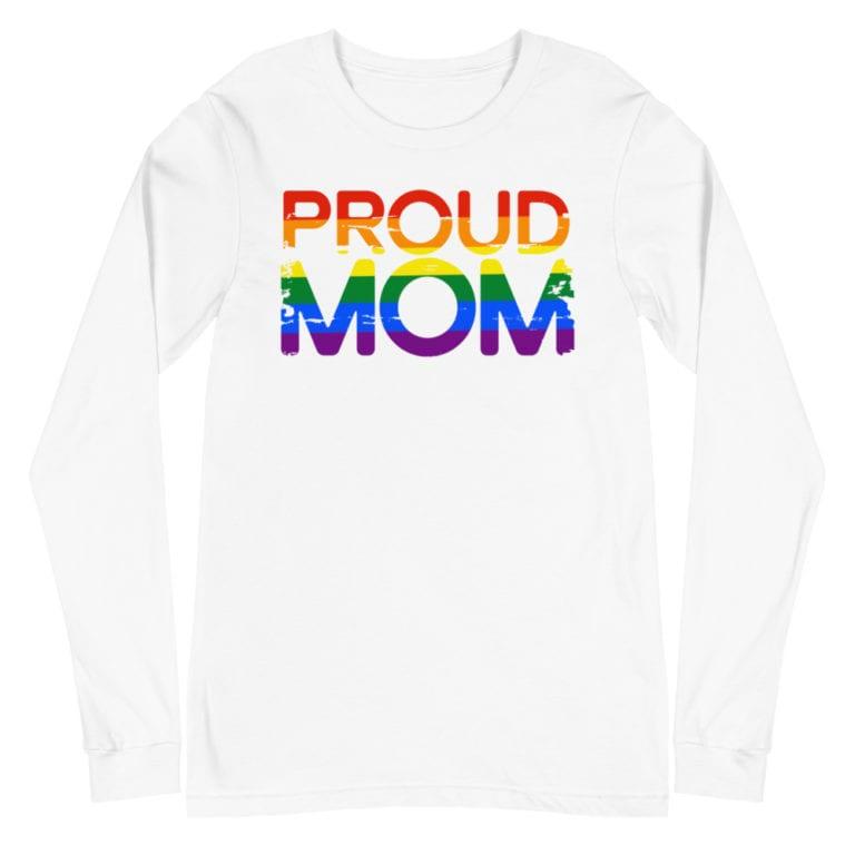 Proud Mom LGBTQ Pride Long Sleeve Tshirt