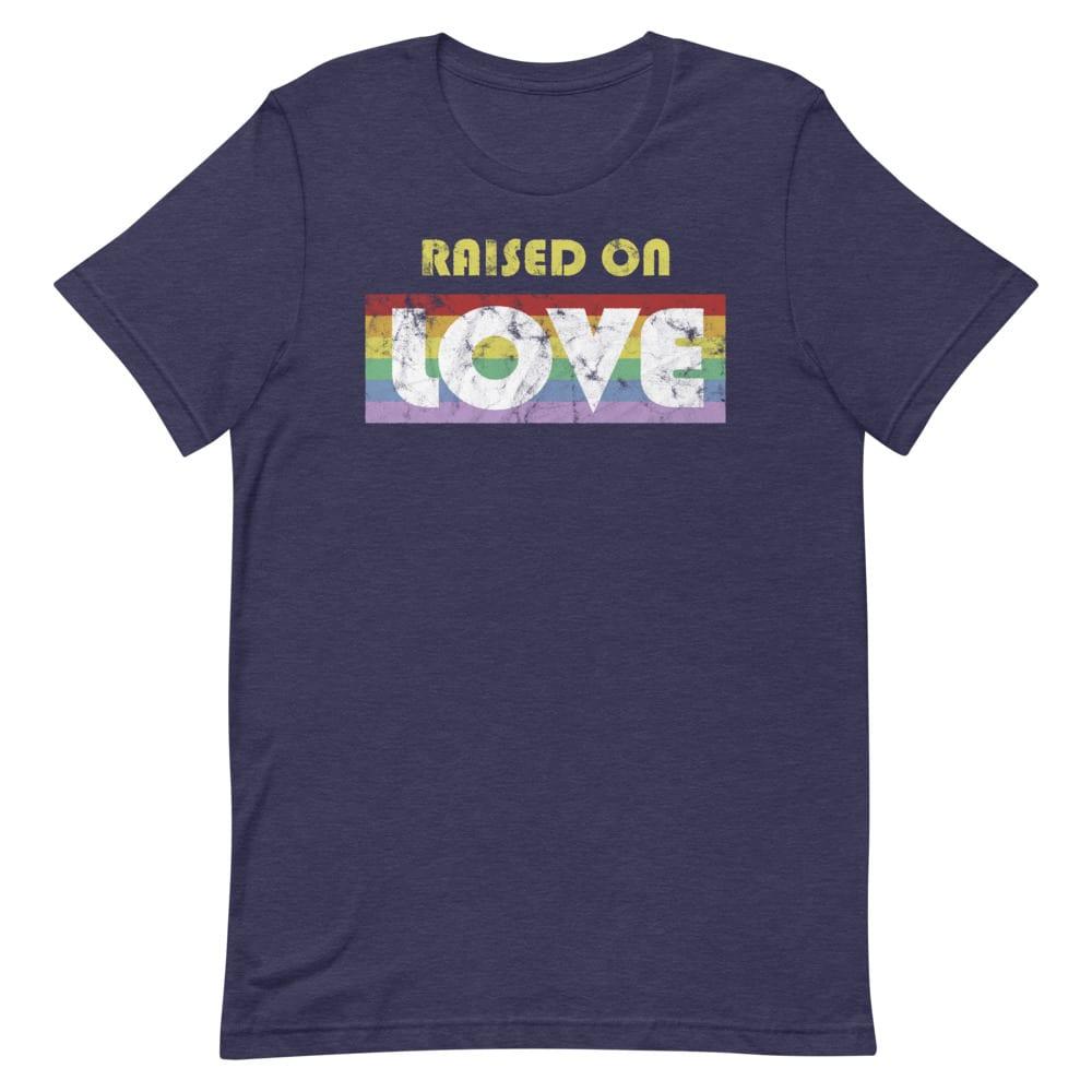 Raised on Love LGBTQ Pride Tshirt