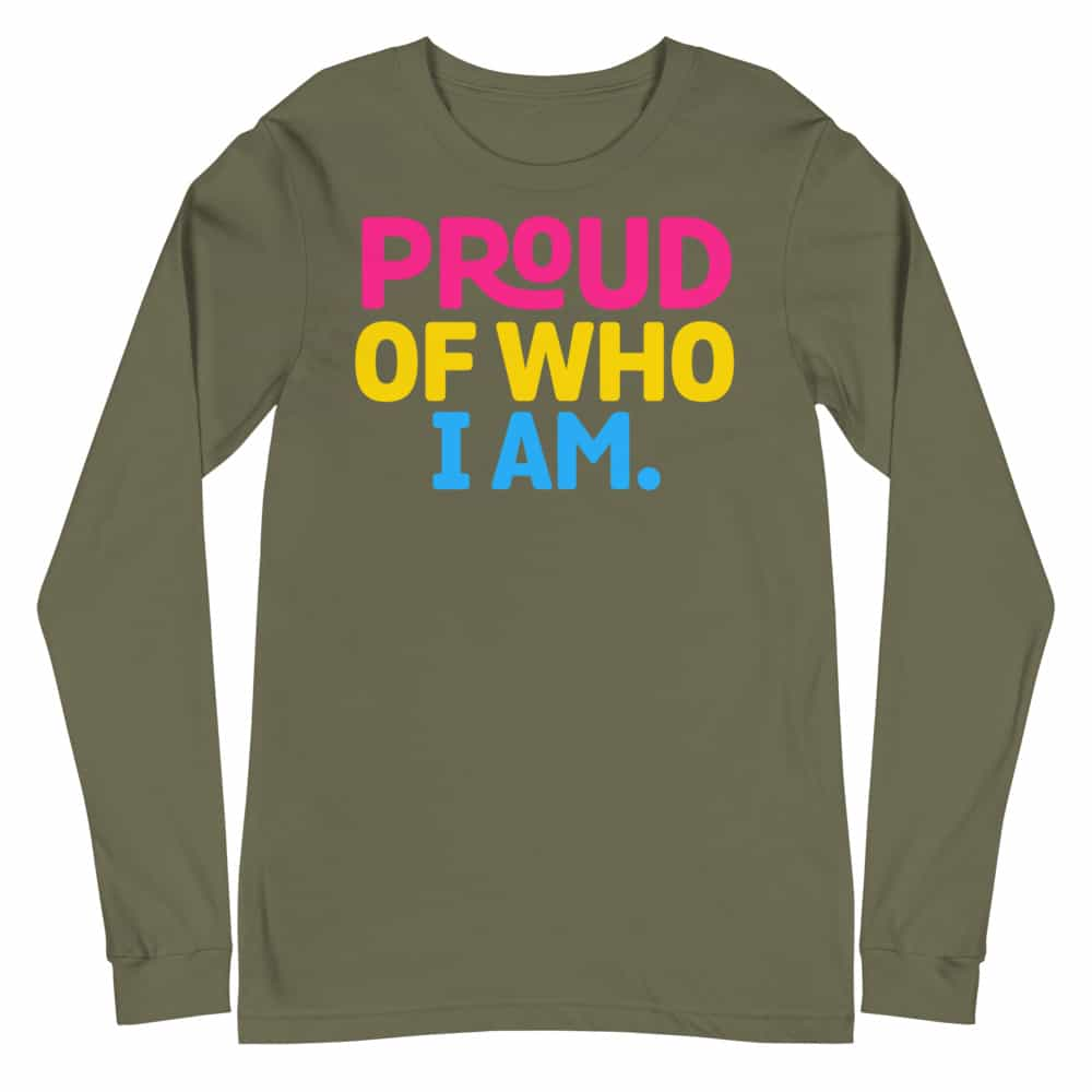 Pansexual Pride Proud of Who I Am Long Sleeve Tshirt