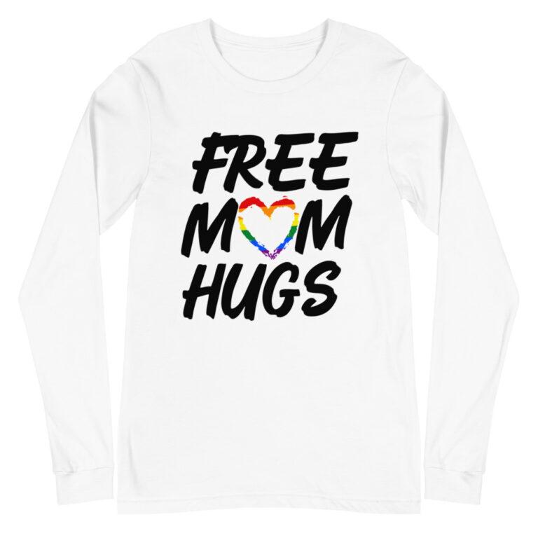 LGBTQ Free Mom Hugs Gay Pride Long Sleeve Tshirt