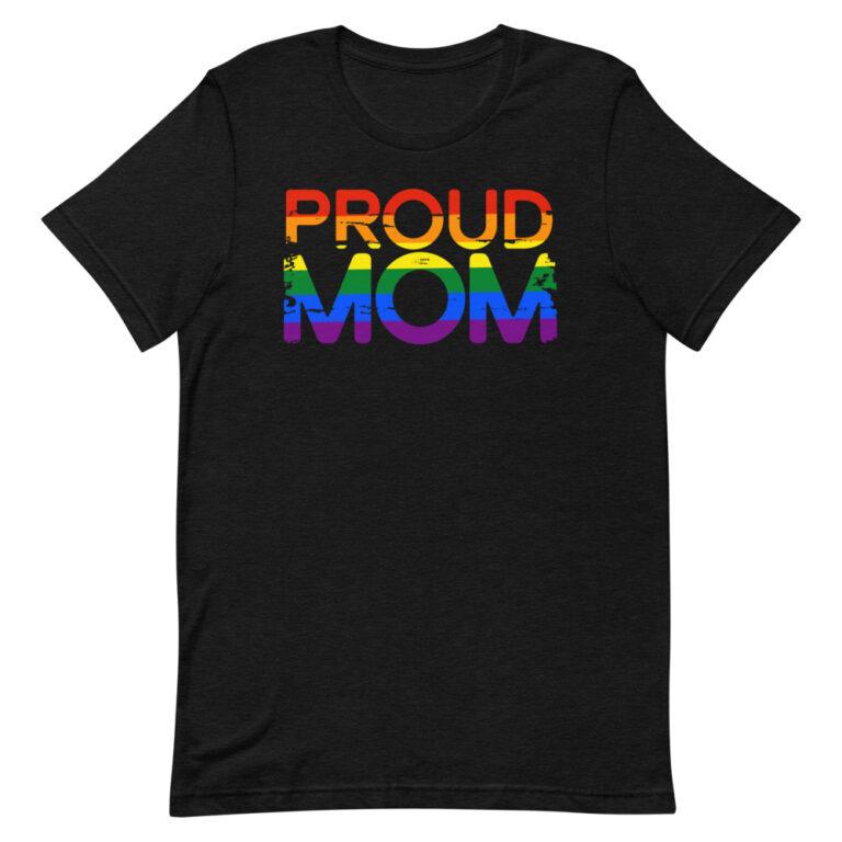 Proud Mom LGBTQ Pride Tshirt