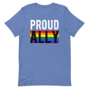 Proud Ally LGBTQ Pride Tshirt