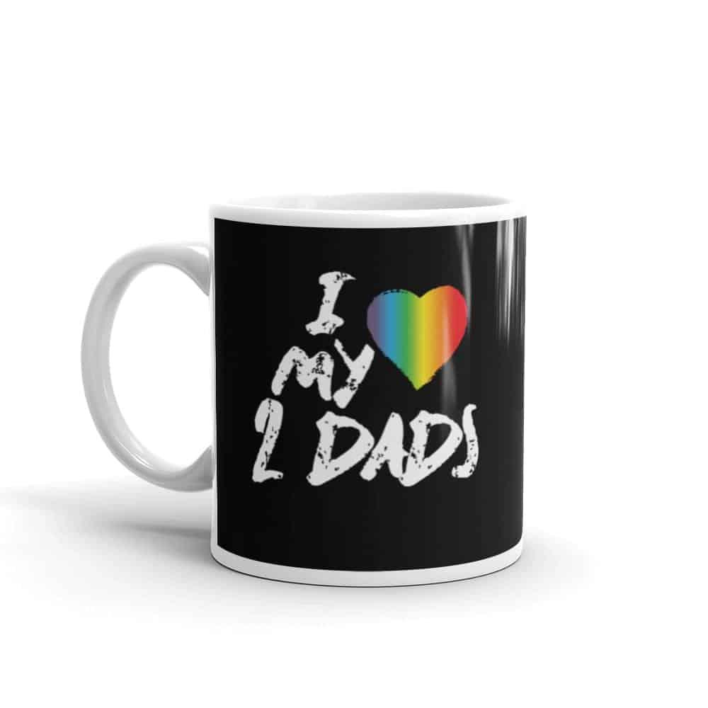 I Love My 2 Dads Pride Coffee Mug