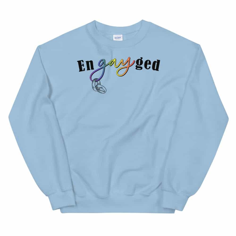 enGAYed LGBTQ Pride Sweatshirt Blue