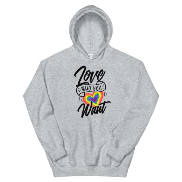 Love Who You Want LGBTQ Heavyweight Hoodie Grey