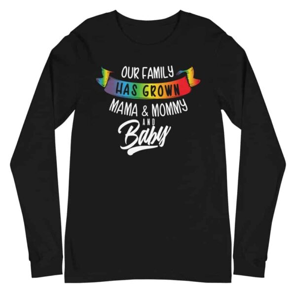 Lesbian New Mommy and Baby Long Sleeve Tshirt