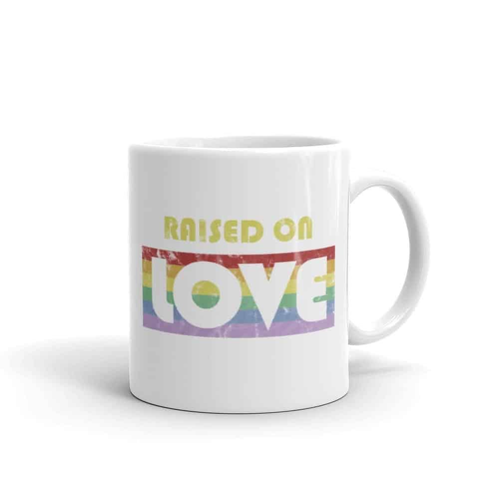 Raise On Love Pride LGBTQ Coffee Mug