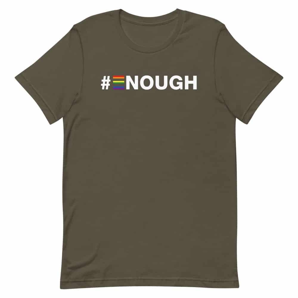 #Enough LGBTQ Tshirt