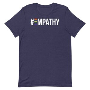 #Empathy Gay Pride Tshirt