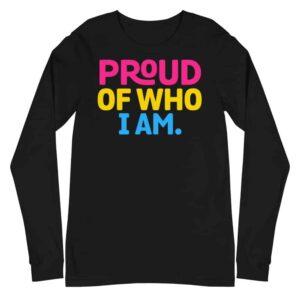 Pan Pride Proud of Who I Am Long Sleeve Tshirt