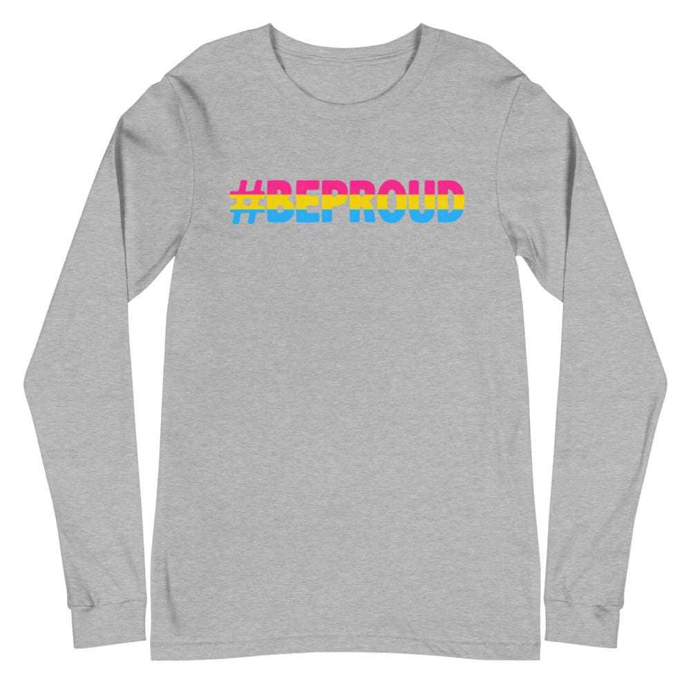 Be Proud LGBTQ Pan Pride Flag Long Sleeve Tshirt