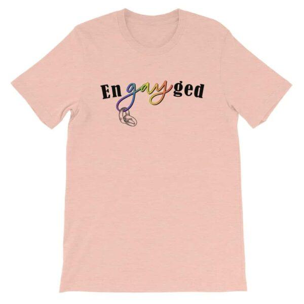 enGAYged LGBTQ Pride Tshirt Peach