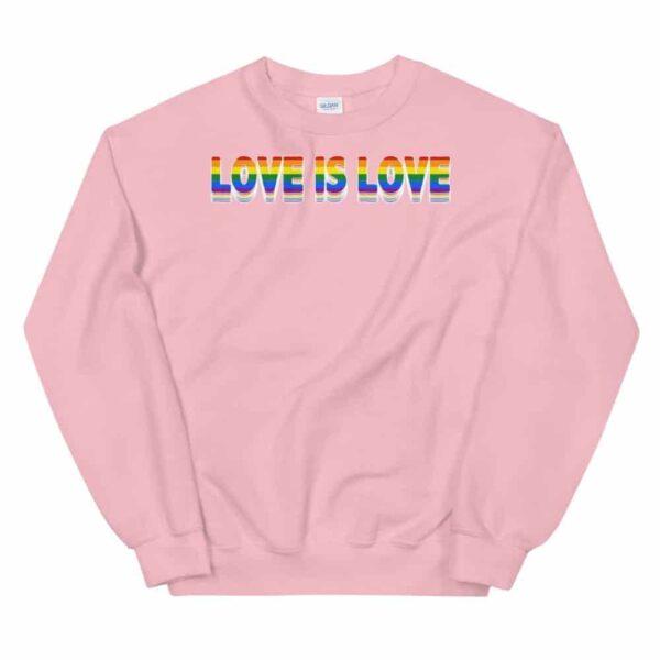 Love is Love LGBTQ Sweatshirt Pink