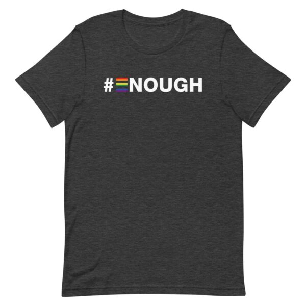 #Enough LGBT Tshirt