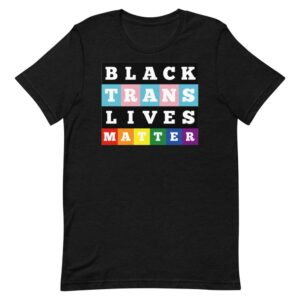 Black Trans Lives Matter Pride Tshirt