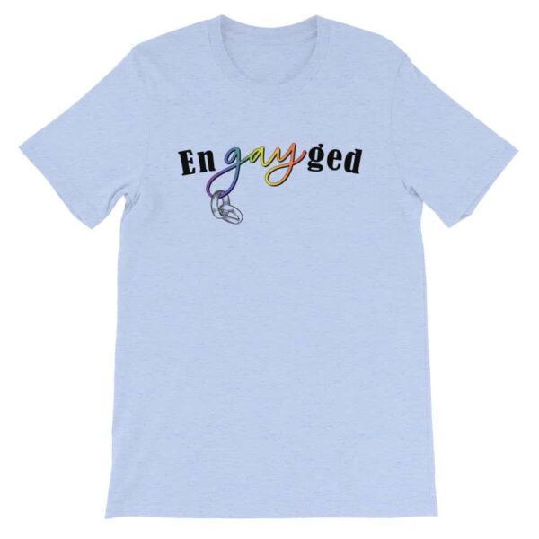 enGAYged LGBTQ Pride Tshirt Blue