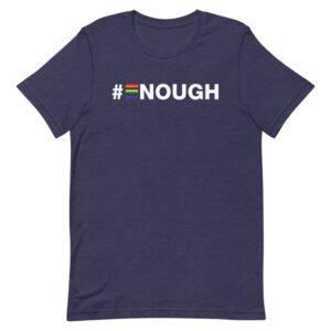 #Enough Pride Tshirt
