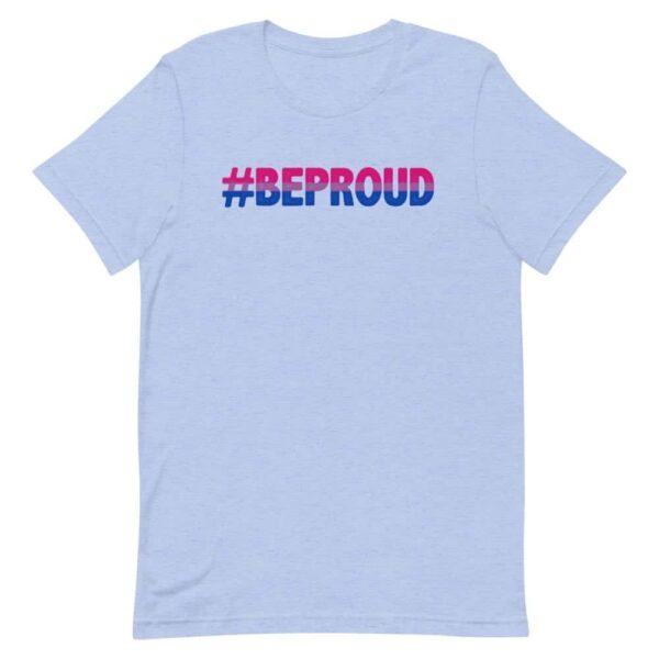 Bi Pride Be Proud Tshirt