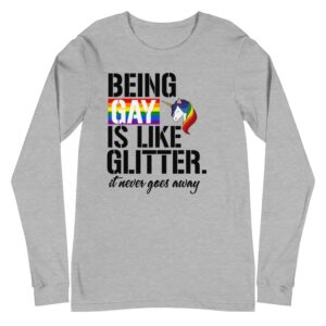 Being Gay Rainbow Glitter Unicorn Gay Pride Long Sleeve Tshirt
