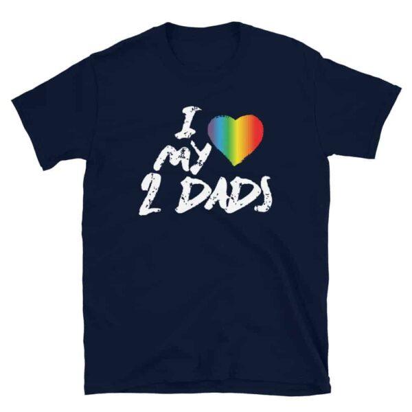 LGBTQ Love My 2 Dads Rainbow Tshirt