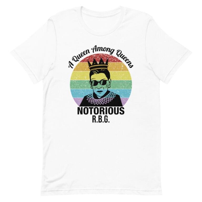 Notorious Queen RBG Pride Tshirt