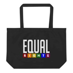 Equal Rights LGBTQ Pride Tote Bag Black