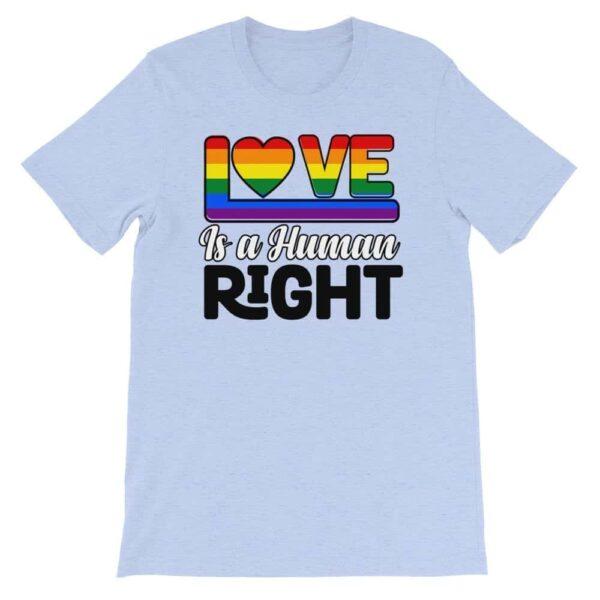 Love is a Human Right LGBTQ Pride Tshirt