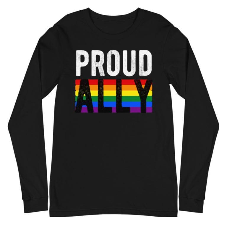 LGBTQ Proud Ally Long Sleeve Tshirt