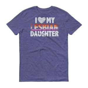 I Love My Lesbian Daughter Tshirt Light Blue