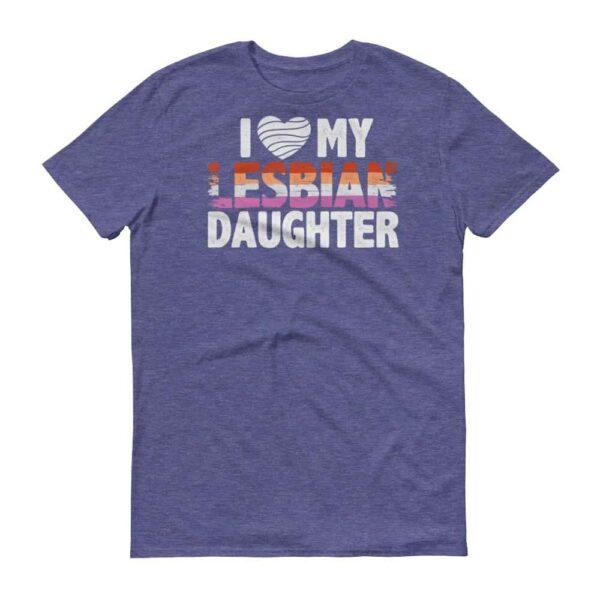 I Love My Lesbian Daughter Tshirt Light Blue