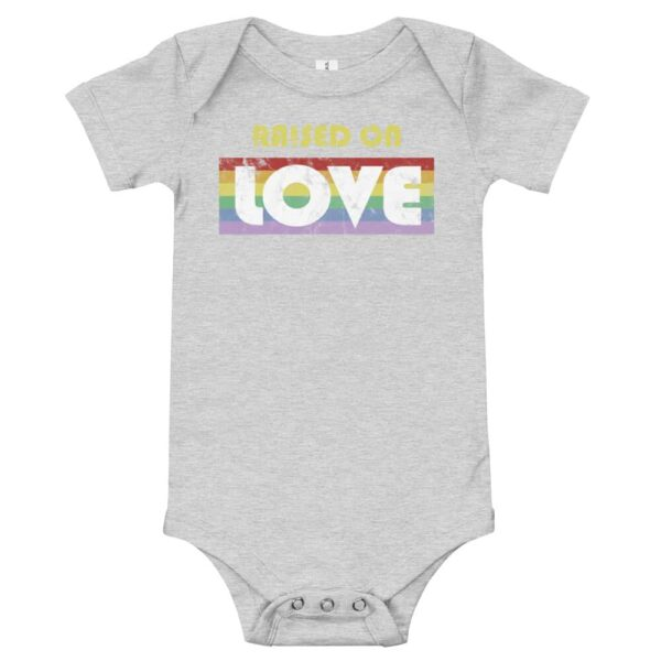 Raised on Love Pride Baby Bodysuit