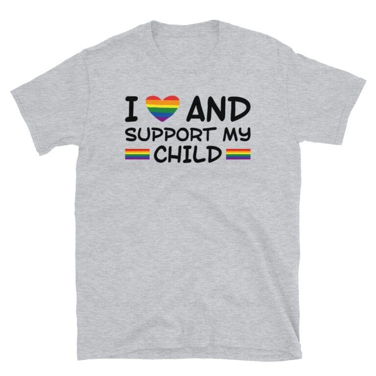 I Love & Support My Child LGBTQ Pride Tshirt