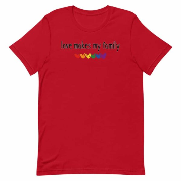 Family Gay Pride LGBTQ Clothes Love Makes My Family