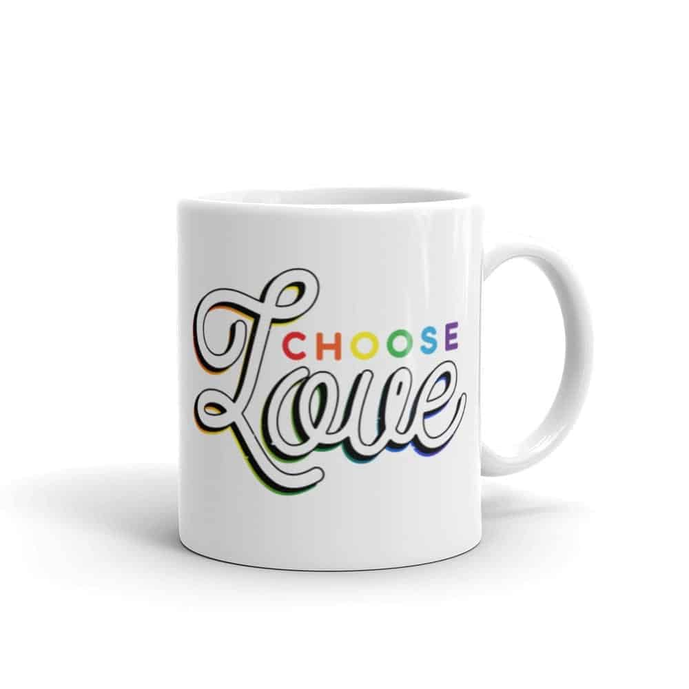 Choose Love Pride LGBTQ Coffee Mug