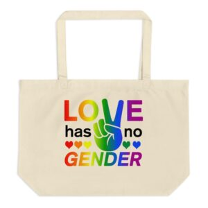 Love Has No Gender Large Tote Bag