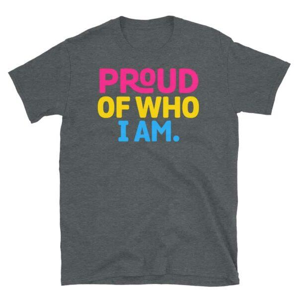 Proud Of Who I Am Pan Pride Tshirt