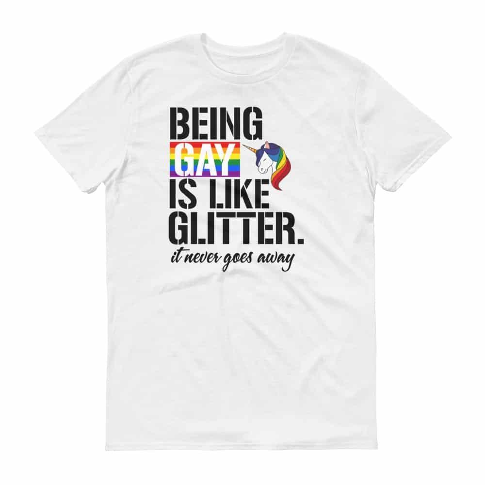 Being Gay LGBTQ Pride Tshirt