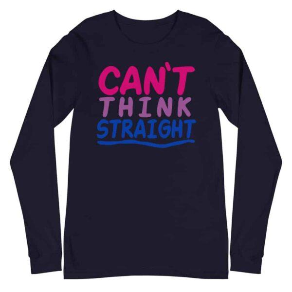 Bi Pride Can't Think Straight Long Sleeve Tshirt
