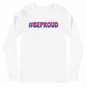 Bisexual Be Proud Long Sleeve Tshirt