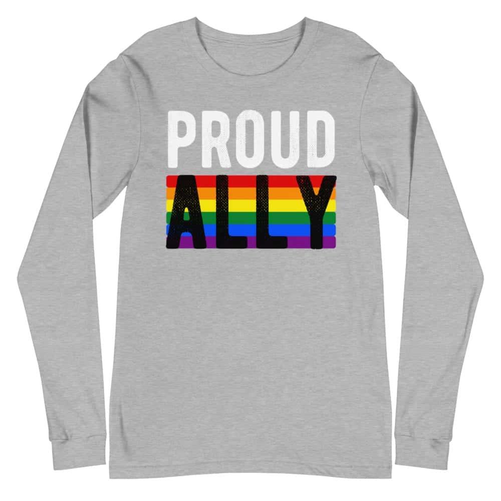Proud Ally LGBTQ Pride Long Sleeve Tshirt