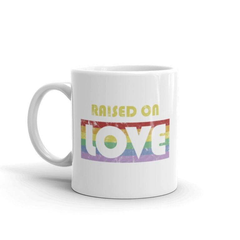 Raise On Love Pride Coffee Mug
