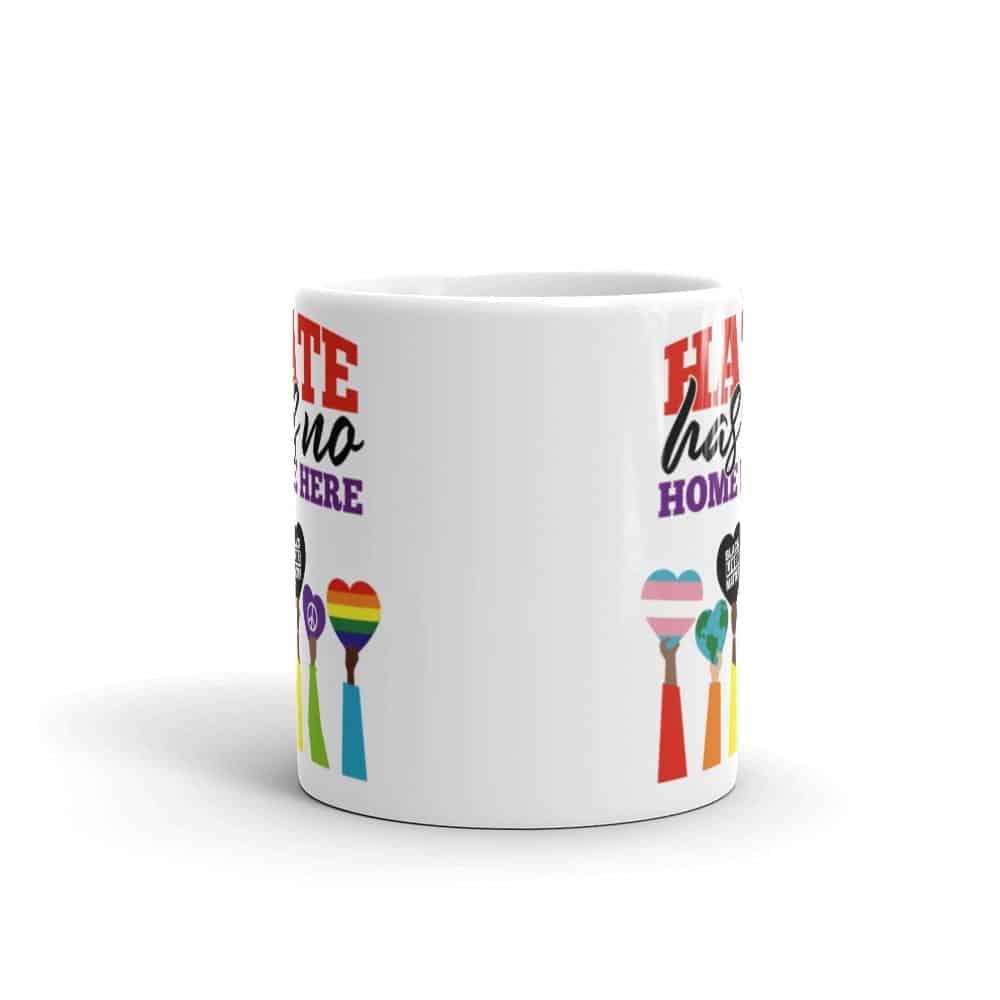 Hate Has No Home Here LGBT Pride Coffee Mug