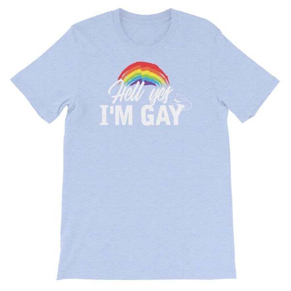 Hell Yes I'm Gay Tshirt Blue
