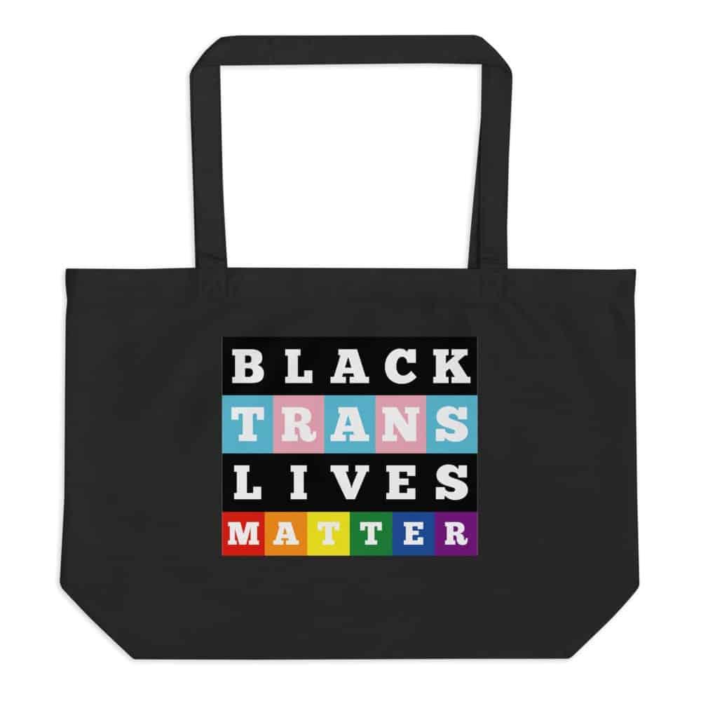 Black Trans Lives Matter Organic Tote Bag